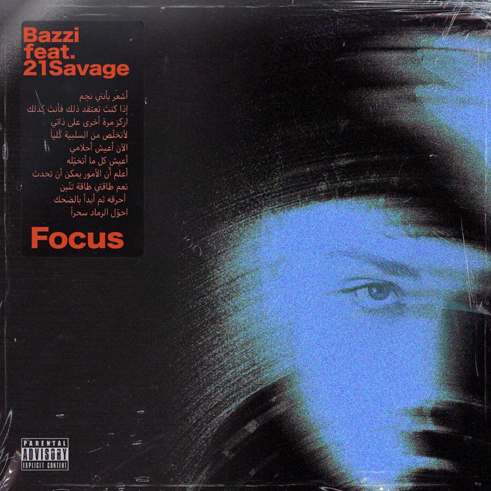 ฟังเพลงอัลบั้ม Focus (feat. 21 Savage)