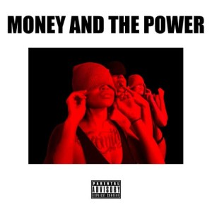 Album Money and the Power (feat. Cello & The Wrecking Crew) (Explicit) from The Wrecking Crew