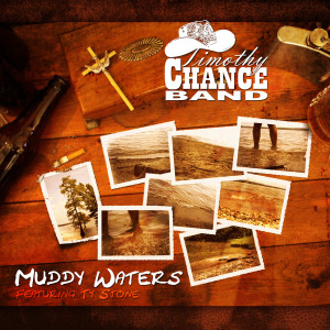 Timothy Chance Band的專輯Muddy Waters