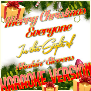 Karaoke - Ameritz的專輯Merry Christmas Everyone (In the Style of Shakin' Stevens) [Karaoke Version] - Single
