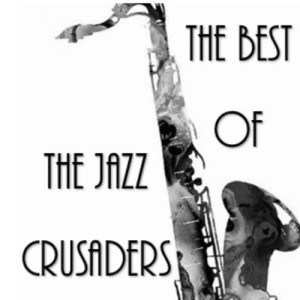 Album The Best of the Jazz Crusaders from Jazz Crusaders