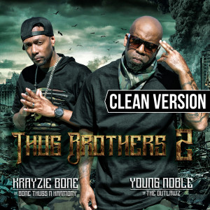 Album Thug Brothers 2 from Bone Thugs-N-Harmony