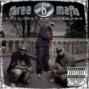 Album Most Known Unknown (New Package-Clean) from Three 6 Mafia