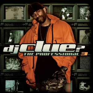 Album The Professional 3 from DJ Clue