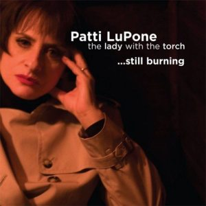 Album Lady With The Torch... Still Burning from Patti LuPone