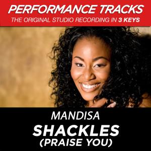 Shackles (Praise You) [Performance Tracks] - EP 2009 Mandisa