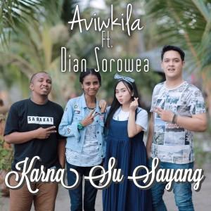 Karna Su Sayang (Duet Version) 2018 AVIWKILA