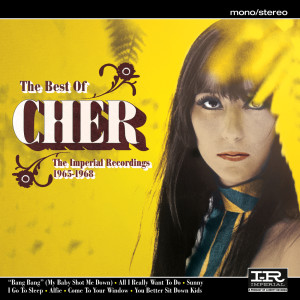 The Best Of Cher (The Imperial Recordings: 1965-1968) 2007 Cher