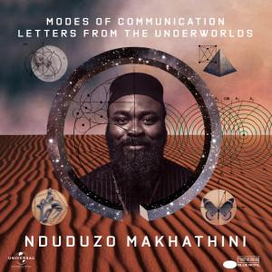 Album Modes Of Communication: Letters From The Underworlds from Nduduzo Makhathini
