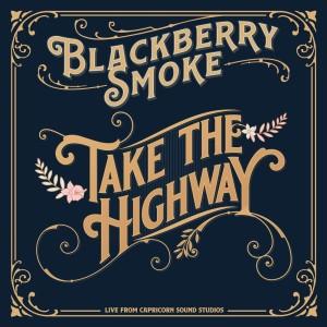 Album Take The Highway from Blackberry Smoke