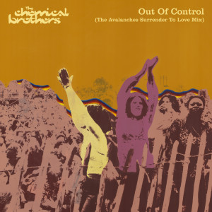 The Chemical Brothers的專輯Out Of Control