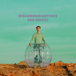 Album MISCOMMUNICATIONS (MK Remix) from Ant Saunders
