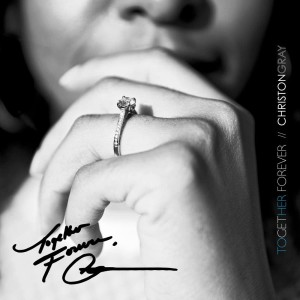 Album Together Forever from Christon Gray