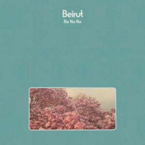 Album No No No from Beirut