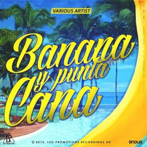Listen to Banana & Punta Cana song with lyrics from Francky Vincent