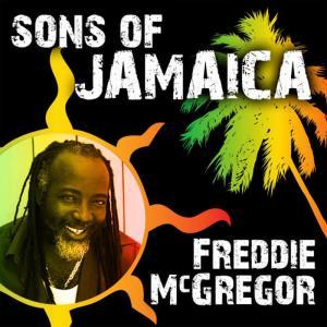 Sons of Jamaica - Freddie McGregor
