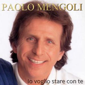 Album Io voglio stare con te from Paolo Mengoli