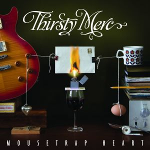 Thirsty Merc的專輯Mousetrap Heart (Deluxe Version)