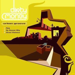 Dirty Money的專輯Urban Groove