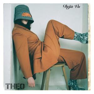 Album Déjà Vu from Theo