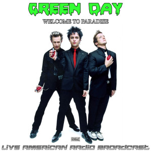 Green Day的專輯Welcome To Paradise (Live)