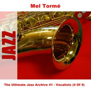 Mel Tormé的專輯The Ultimate Jazz Archive 41 - Vocalists (4 Of 4)