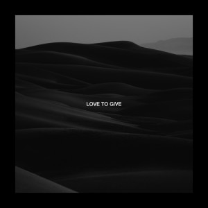 Album Love To Give (feat. Billy Lockett) from Culture Shock
