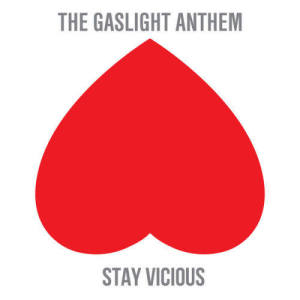 Album Stay Vicious from The Gaslight Anthem