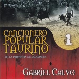 Album Cancionero Popular Taurino de la Provincia de Salamanca, Vol. 1 from Gabriel Calvo