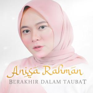 Berakhir Dalam Taubat dari Anisa Rahman