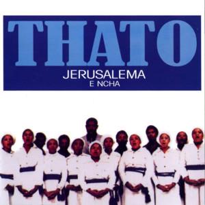 Listen to Thabang Le Nyakalle song with lyrics from Jerusalema E Ncha