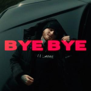 EARTH的專輯Bye Bye (Explicit)