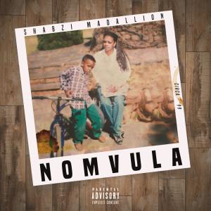 Album Nomvula from ShabZi Madallion