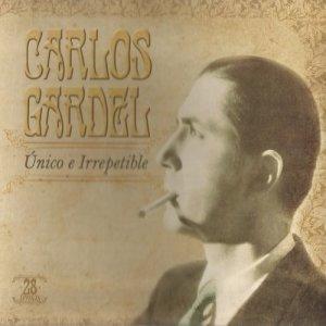 Carlos Gardel的專輯Único e Irrepetible