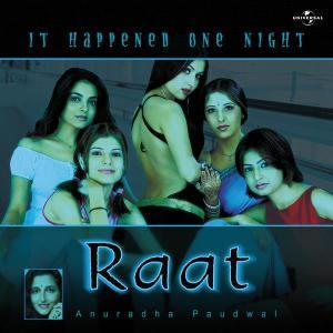 Raat - It Happened One Night 2002 Anuradha Paudwal