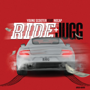 Album Ride & Jugg (feat. NoCap) from Young Scooter