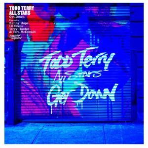 Get Down (feat. Kenny Dope, DJ Sneak, Terry Hunter, Tara McDonald) (Pt. 2)