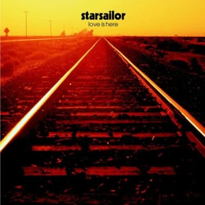 Listen to Love Is Here song with lyrics from Starsailor