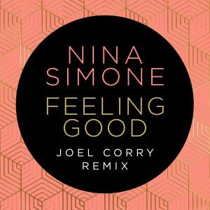 Nina Simone的專輯Feeling Good (Joel Corry Remix)