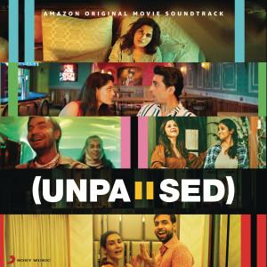 Album Unpaused (Original Motion Picture Soundtrack) from Tanishk Bagchi