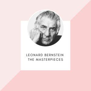 Album Leonard Bernstein - The masterpieces from Leonard Bernstein