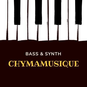 Album Bass & Synth from Chymamusique