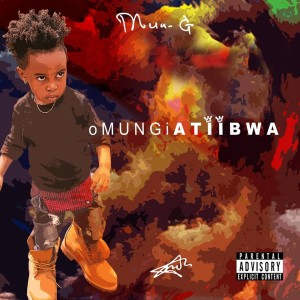 Album Omungi Atiibwa from Mun G