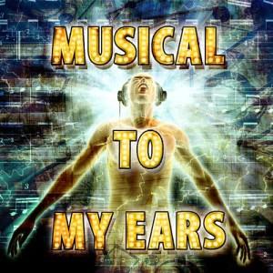 Audio Idols的專輯Musical to My Ears