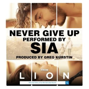 """Sia的專輯Never Give Up (From """"Lion"""" Soundtrack)"""