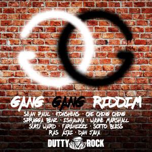 Gang Gang Riddim 2018 Various Artists