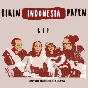 Bikin Indonesia Paten dari BIP