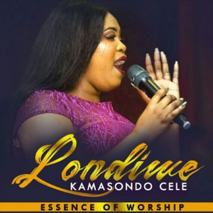 Album Essence of Worship from Londiwe KaMasondo Cele