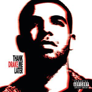 Thank Me Later 2010 Drake