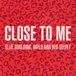 收聽Ellie Goulding的Close To Me (Red Velvet Remix)歌詞歌曲